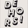 """""""Dehors!"""" Adrien Grimmeau cfc editions 2011"""